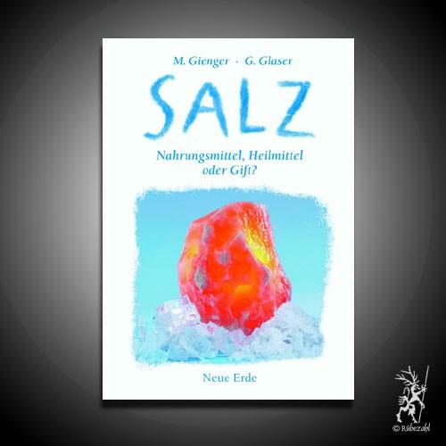 Salz - Nahrungsmittel, Heilmittel