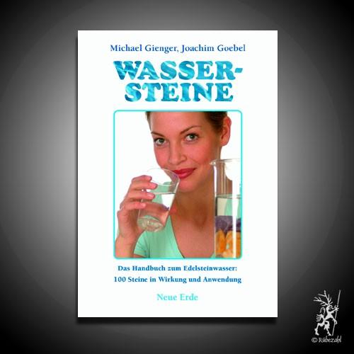 WASSERSTEINE - Praxisbuch zum Edelsteinwasser